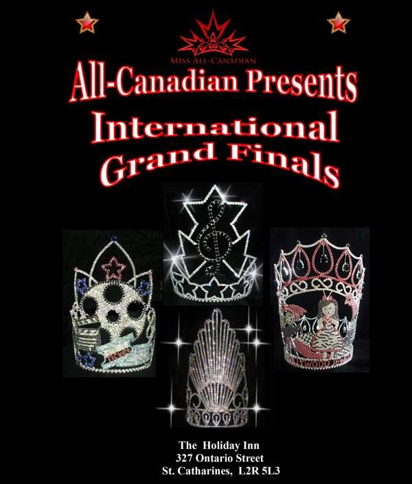 INTERNATIONAL GRAND FINALS PAGEANT - MISS ALL CANADIAN PAGEANTS