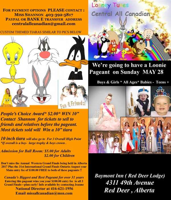 LOONEY TUNES PAGEANT ALBERTA - MISS ALL CANADIAN PAGEANTS